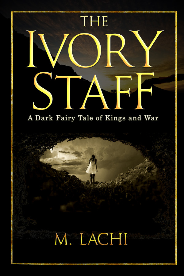 M.Lachi_The ivory staff Book Cover